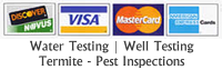 Water Test & Pest Inspection Credit Cards Accepted